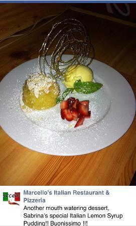 Marcello's Ristorante & Pizzeria: Italian lemon syrup pudding