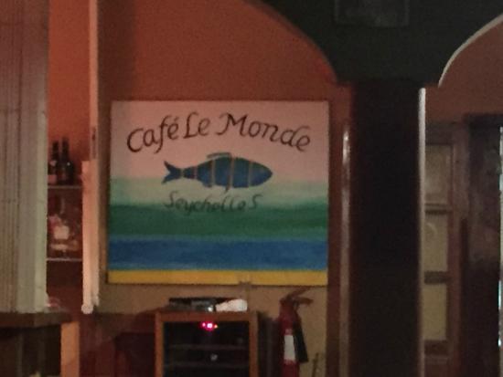 Cafe Le Monde: Insegna del Ristorante