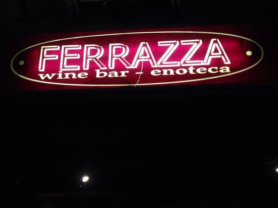 Wine Bar Ferrazza : Ferrazza