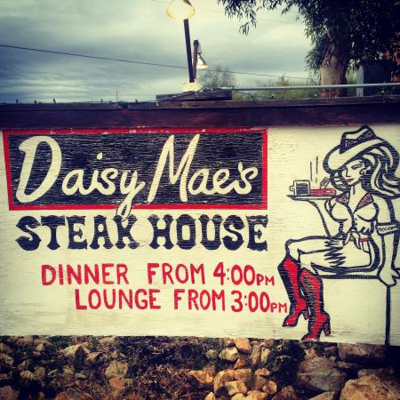 Daisy Mae's Steak House: Awesome sign- they have t-shirts too!