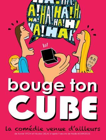 """Théâtre Le Victoire : """"Bouge ton cube"""""""