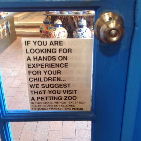 Tubac, AZ: Signs about touching
