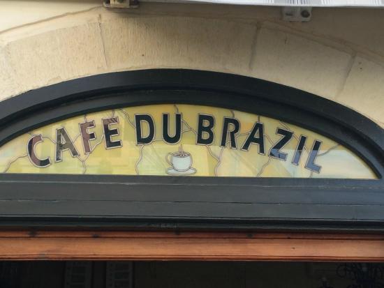 Cafe du Brazil: Sign
