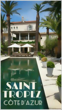 Pastis Hotel St Tropez: We loved visiting so much in May 2015 that I designed this picture from the many we took whilst