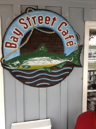 Bay Street Cafe: front porch sign