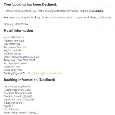 Merovigla Apartments: Declined my reservation booked through their own website and could not even give me a reason.  T