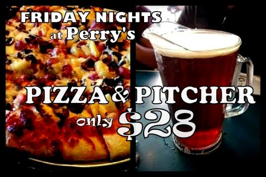 Perry's Pizza and Grill : Pizza & Pitcher $28