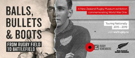 New Zealand Rugby Museum : Balls, Bullets and Boots Exhibition opening on 22/8