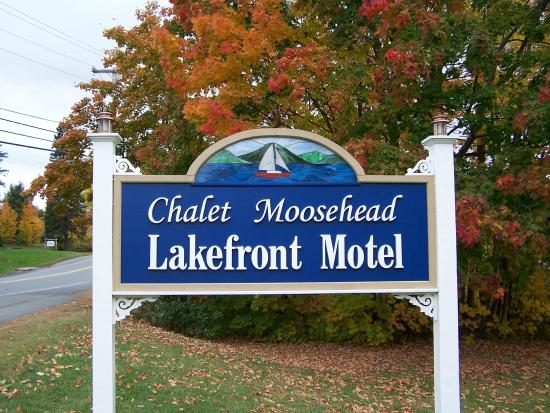 Chalet Moosehead Lakefront Motel: Our sign
