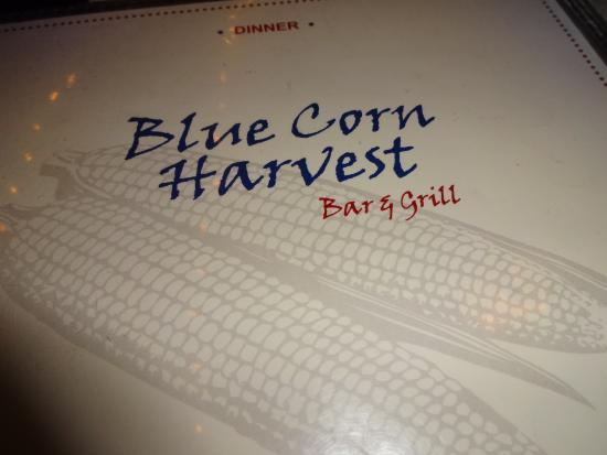 Blue Corn Harvest Bar and Grill: Name of Restaurant