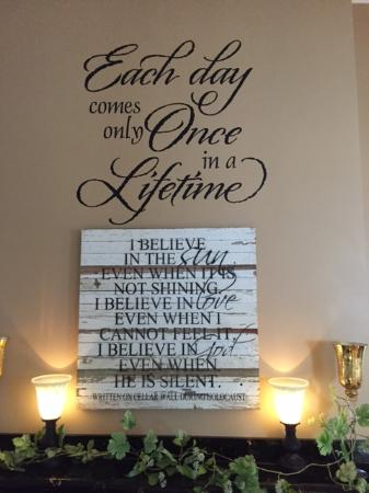 Above the fireplace in the lobby - a beautiful quote - Picture of ...