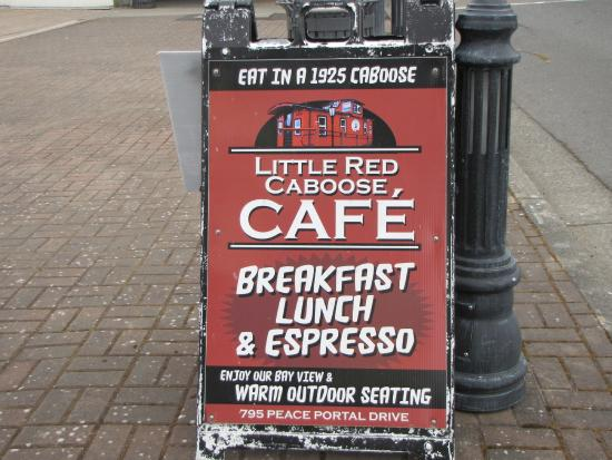 Little Red Caboose Cafe: The sign says it all