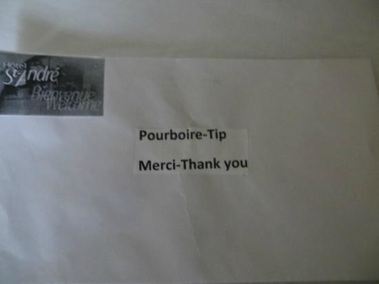 Hotel Le Saint Andre: bit cheeky to find this on arrival!