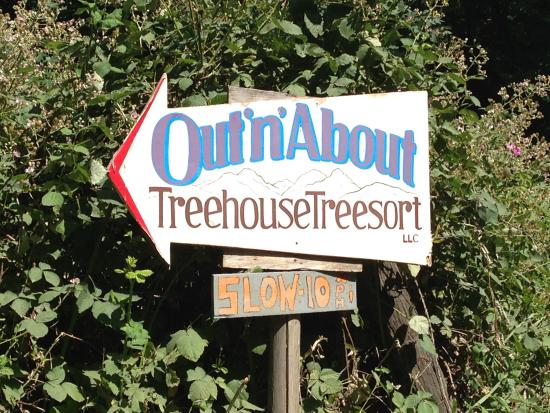 Out 'n' About Treehouse Treesort: Sign