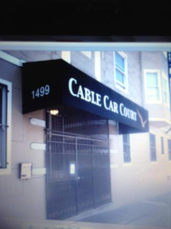 Cable Car Court Hotel: Outside