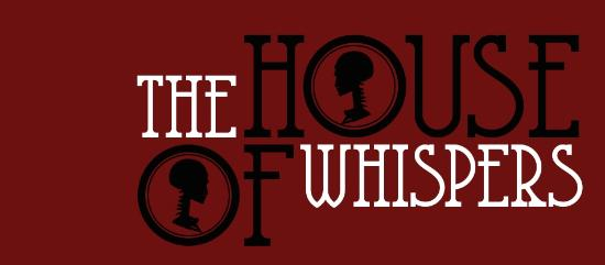 ‪The House of Whispers‬
