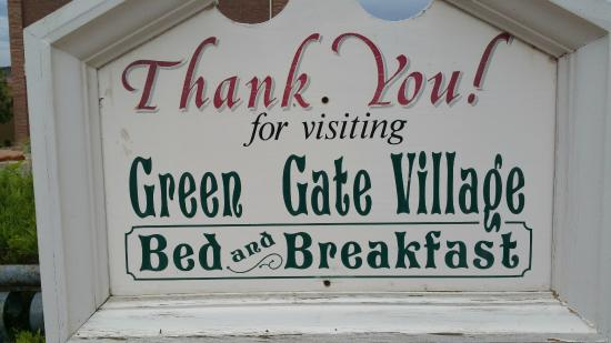 Green Gate Village Historic Inn: West exit has this signage
