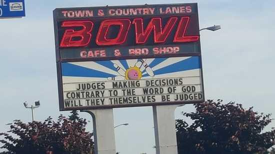Town and Country Bowling Lanes: Hateful message posted by Town and Country Bowl, Keizer Oregon
