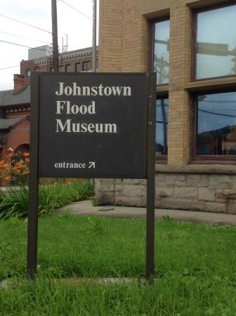 Johnstown Flood Museum: Sign