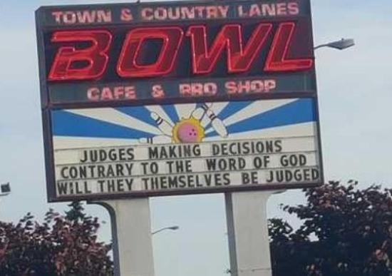 """Town and Country Bowling Lanes: Bigoted sign, and no apology, just a """"Love the sinner, hate the sin"""" backtrack."""