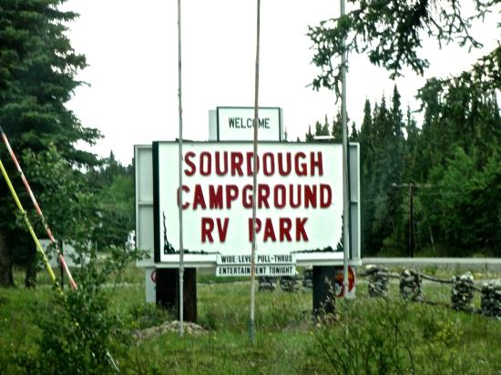 Sourdough Campground: Sign you see from the road.... can't miss it if you're looking!