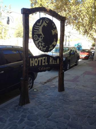 Hotel Killa Cafayate: Killa sign