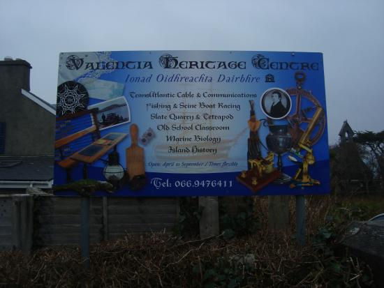 Valentia Heritage Centre: UP THE HILL IN KNIGHTSTOWN