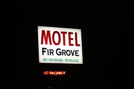 Fir Grove Motel: Filled up for a reason