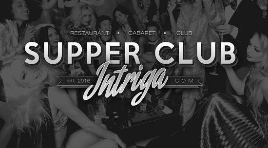 The Supper Club at Intriga