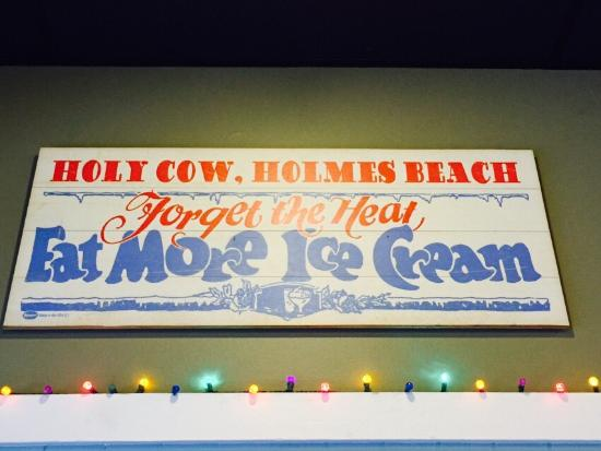 Holy Cow Ice Cream Shop: Very charming ice cream shop with excellent flavors. Perfect stop after a long day at the beach!