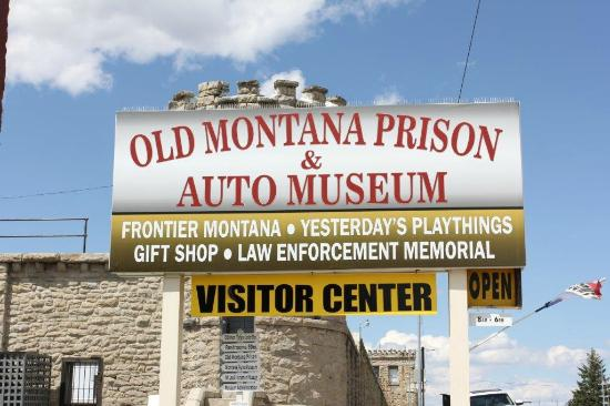 Old Montana Prison Complex : Outdoor sign, on the left hand side of the road