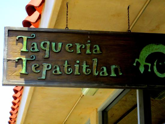Taqueria Tepatitlan: Write the name down or you will misspell it...