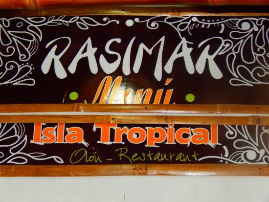Rasimar Restaurante: Remember this sign
