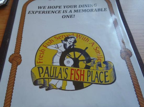 Paula's Fish Place : signage
