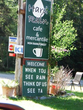 Hard Rain Cafe : sign out front think of us when you see rain