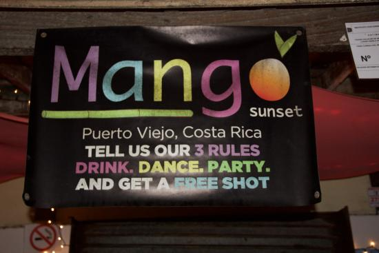 Mango Sunset: The funniest sign we saw in Puerto. Some stuff really is free