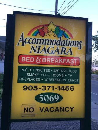 Accommodations Niagara Bed and Breakfast: Sign out front.  Always full, make reservations early