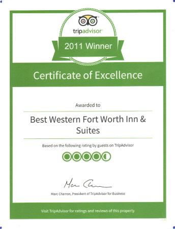 BEST WESTERN Fort Worth Inn & Suites: Winner Of Excellence Certificate-2011