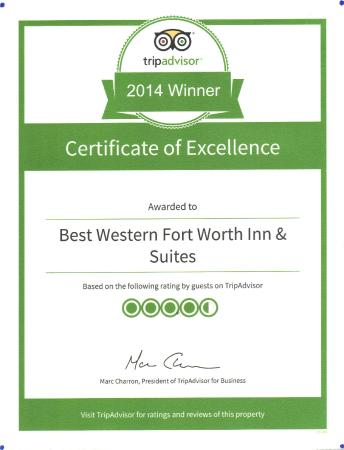 BEST WESTERN Fort Worth Inn & Suites: Winner Of Excellence Certificate-2014