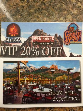 Sedona Pizza Company: 20% Coupons handed out freely by hotels & store clerks. Useable at 3 restaurants in Sedona.