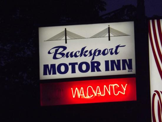 Bucksport Motor Inn: Welcome (and you are)!!