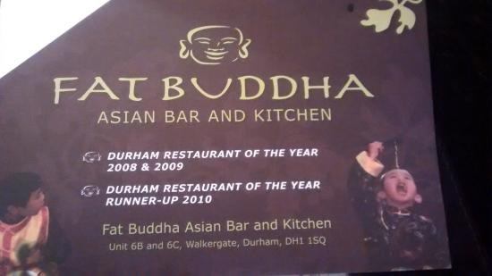 Fat Buddha Asian Kitchen : I think Budhha was the No 1 restaurant in 2008' 9 and 10 but missed the accolade for the past 5