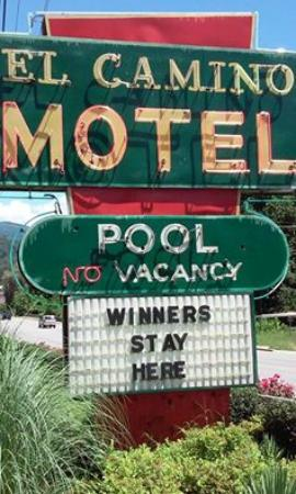 El Camino Motel: The sign says it all! Had a blast next door at Harrah's!