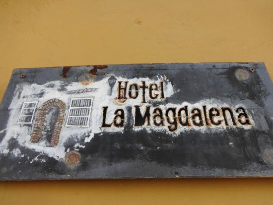 Hotel la Magdalena : Sign at the entrance