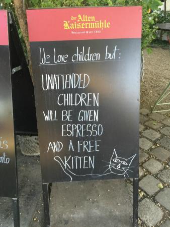 Zur Alten Kaisermuhle : I loved their sense of humor!