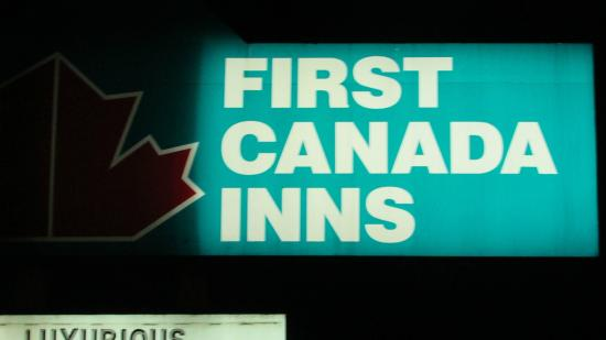 First Canada Inns: sign of hotel