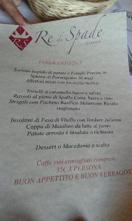 Solignano Nuovo, إيطاليا: Menu di ferragosto...ottimo!