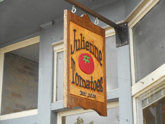 Julienne Tomatoes: Love this sign, cute!