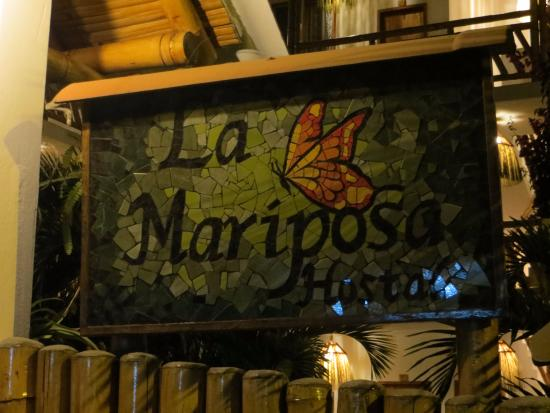 La Mariposa Hostal: Sign