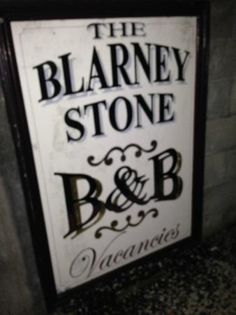 Blarney Stone Guesthouse: Signage